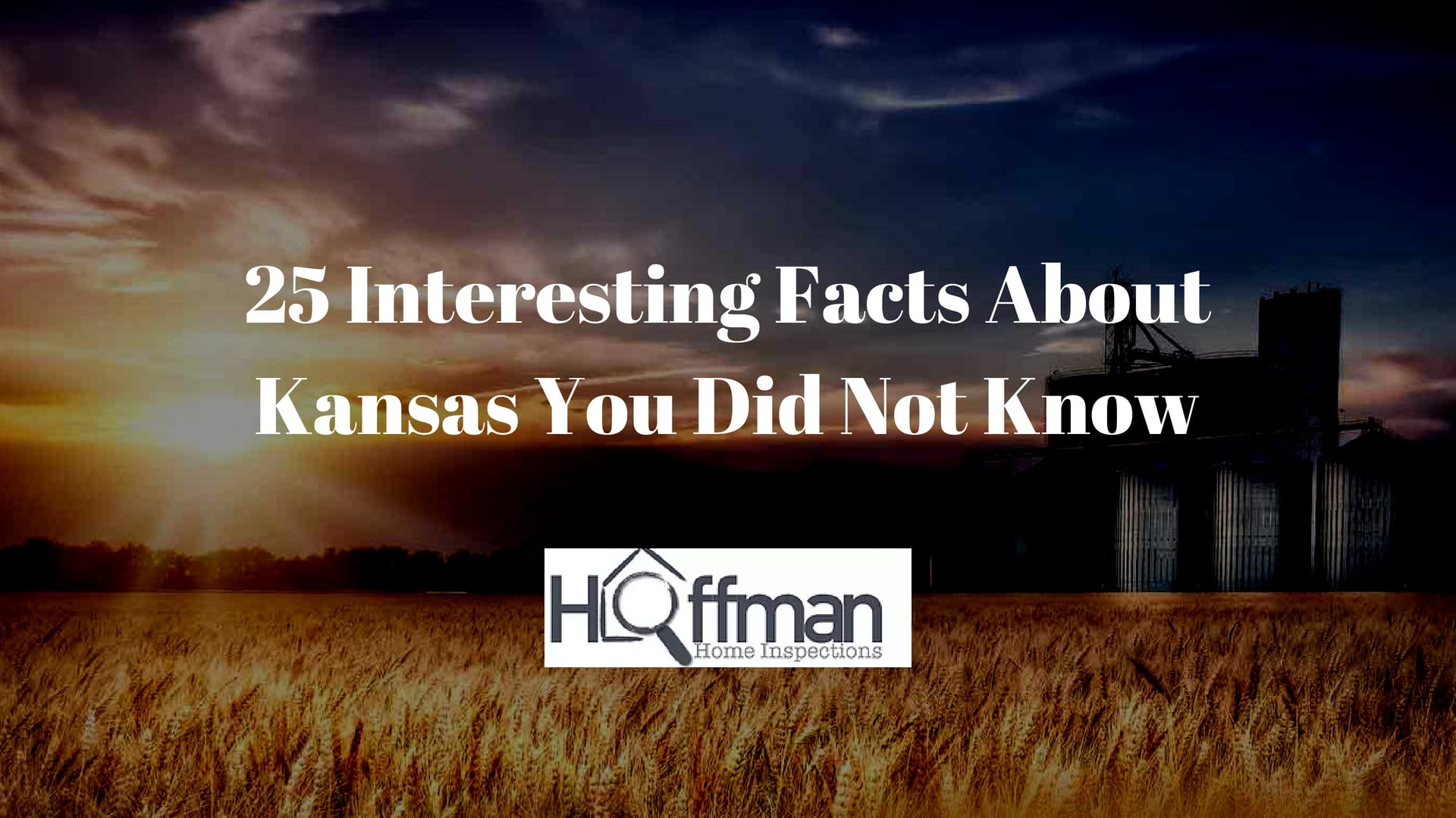 25 Interesting Facts About Kansas You Did Not Know - Hoffman Home